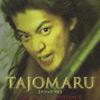 オリジナル・サウンドトラック『TAJOMARU』